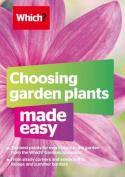 Choosing Garden Plants Made Easy