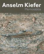 Anselm Kiefer: Memorabilia