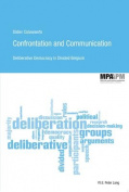 Confrontation and Communication