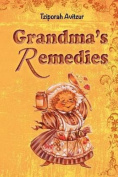 Grandma's Remedies