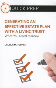 Generating an Effective Estate Plan with a Living Trust