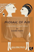 Mosaic of Air: Short Stories