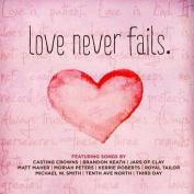 Love Never Fails [Audio]