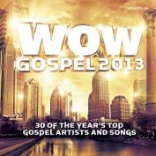 Wow Gospel 2013 CD [Audio]