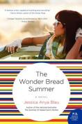 The Wonder Bread Summer (P.S.