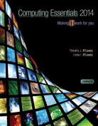 Computing Essentials 2014 Complete Edition