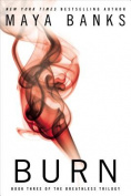 Burn: The Breathless Trilogy