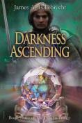 Darkness Ascending