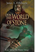 Upon This World of Stone