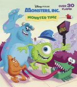 Monster Time (Monsters, Inc) [Board book]