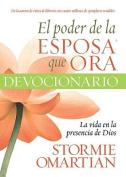 El Poder de la Esposa Que Ora Devocionario [Spanish]