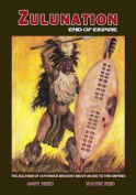 Zulunation: End of Empire