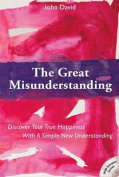 The Great Misunderstanding