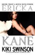 Ericka Kane Part 1