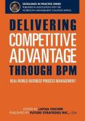 Delivering Competitive Advantage Through Bpm