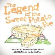 The Legend of the Sweet Potato Pie