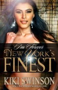 I'm Forever New York's Finest