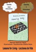 Vanilla and Chocolate/Vainilla y Chocolate [Spanish]