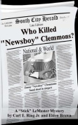 "Who Killed ""Newsboy"" Clemmons?"