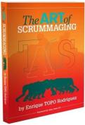 The Art of Scrummaging