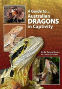Australian Dragons In Captivity