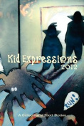 Kid Expression 2012 Anthology