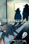 Kid Expression 2012 Anthology