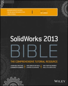 Solidworks 2013 Bible (Bible)