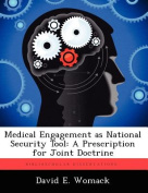 Medical Engagement as National Security Tool