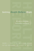 Getting Health Reform Right