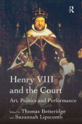 Henry VIII and the Court