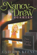 Once Upon a Thriller (Nancy Drew Diaries