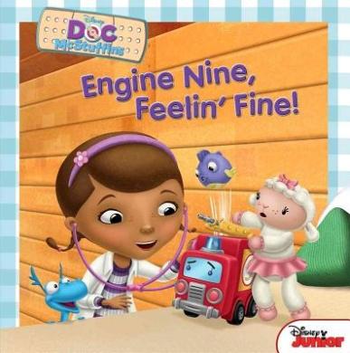 Doc McStuffins: Engine Nine, Feelin' Fine!