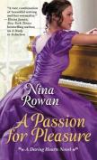 A Passion for Pleasure