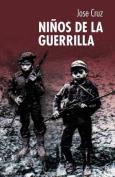 Ninos De La Guerrilla [Spanish]