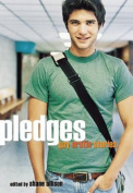 Pledges: Gay Erotic Stories