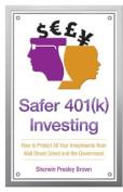 Safer 401(k) Investing