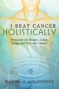 I Beat Cancer Holistically