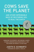 Cows Save the Planet