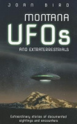 Montana UFOs and Extraterrestrials