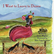 I Want to Learn to Dance