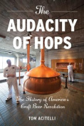 The Audacity of Hops