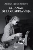 El Tango de La Guardia Vieja (What We Become [Spanish]
