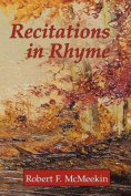 Recitations in Rhyme