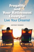 Frugality & Your Retirement Lifestyle