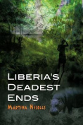 Liberia's Deadest Ends