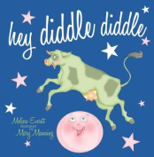 Hey Diddle Diddle (Nursery Rhymes) [Board book]