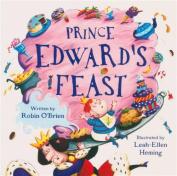 Prince Edward's Feast