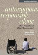 Autonomous, Responsible, Alone