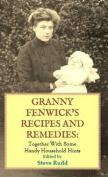 Granny Fenwick's Recipes and Remedies